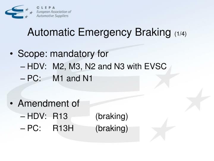 Automatic emergency braking 1 4