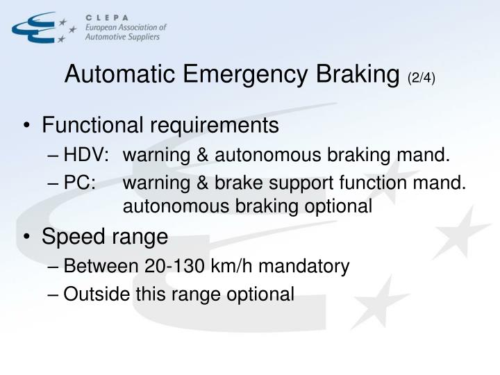 Automatic emergency braking 2 4