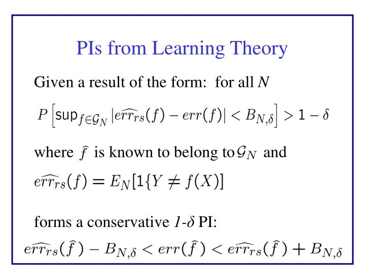 PIs from Learning Theory