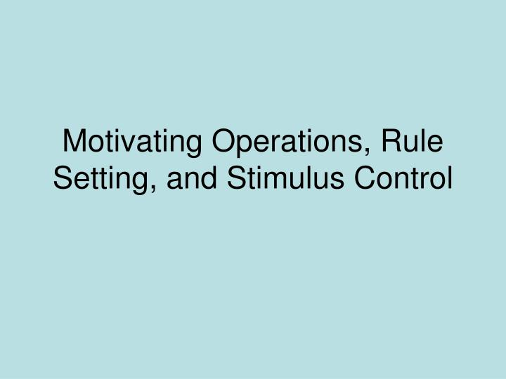 motivating operations rule setting and stimulus control