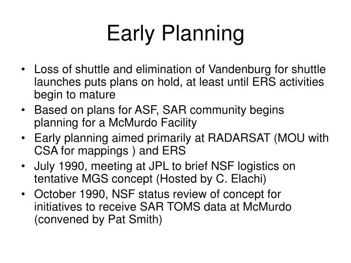 Early planning