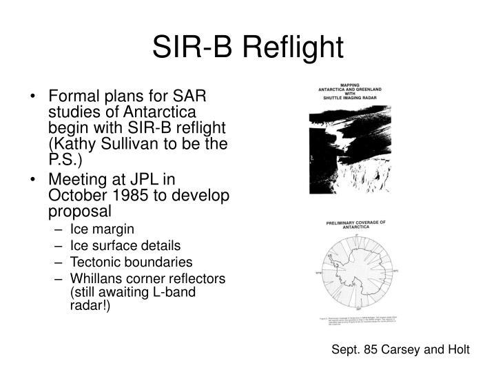 Sir b reflight