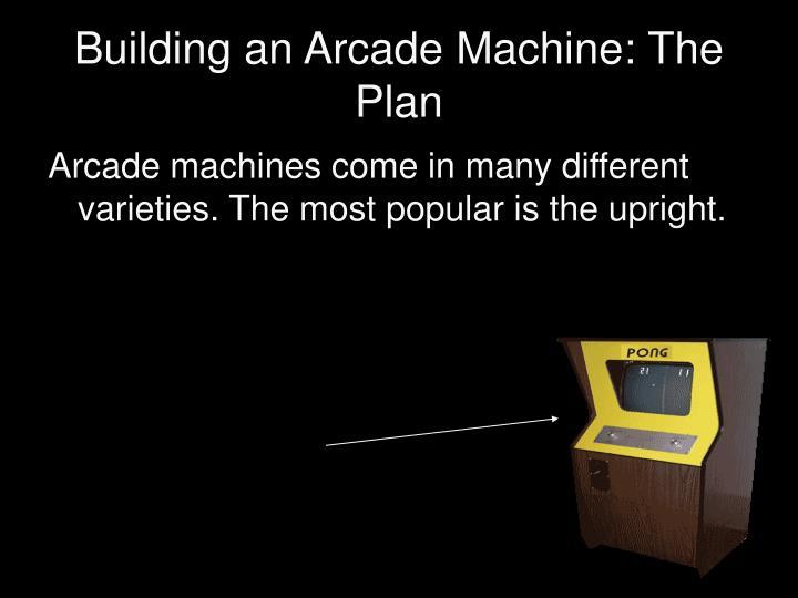 Building an Arcade Machine: The Plan