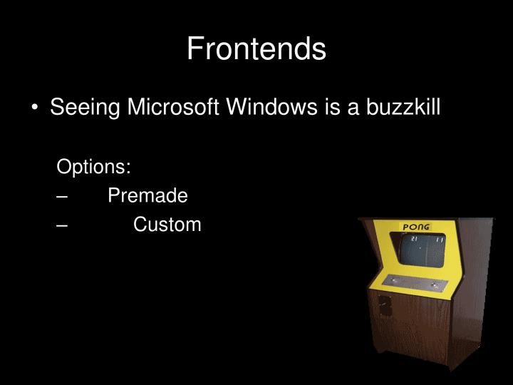 Frontends