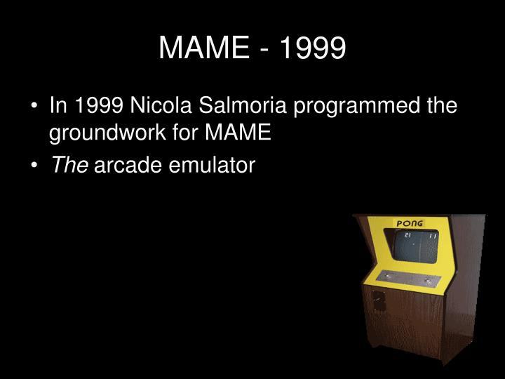 MAME - 1999