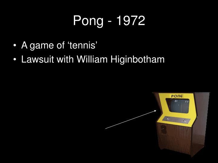 Pong - 1972