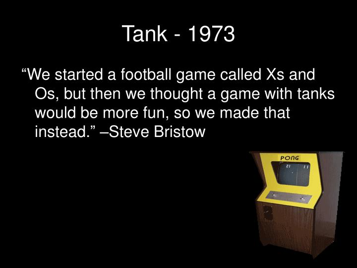Tank - 1973