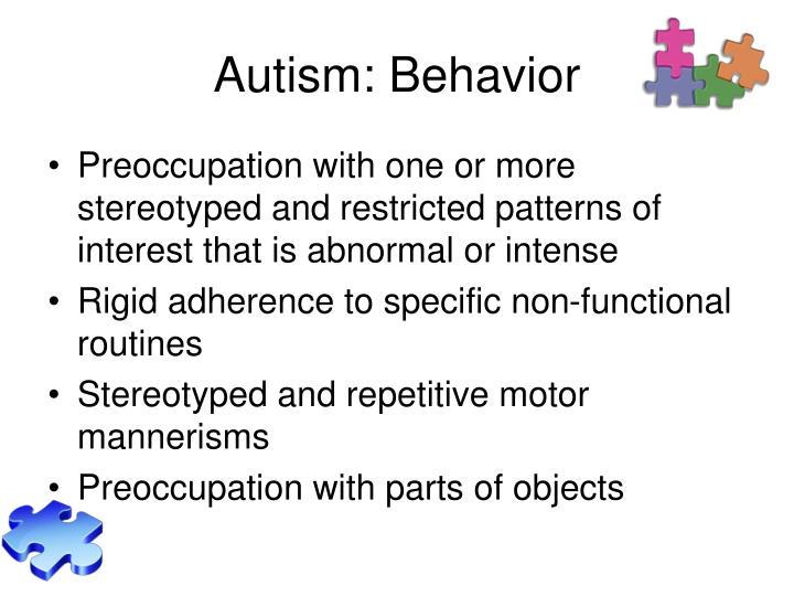 Autism: Behavior