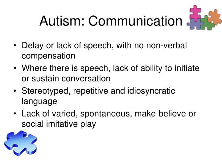 Autism: Communication