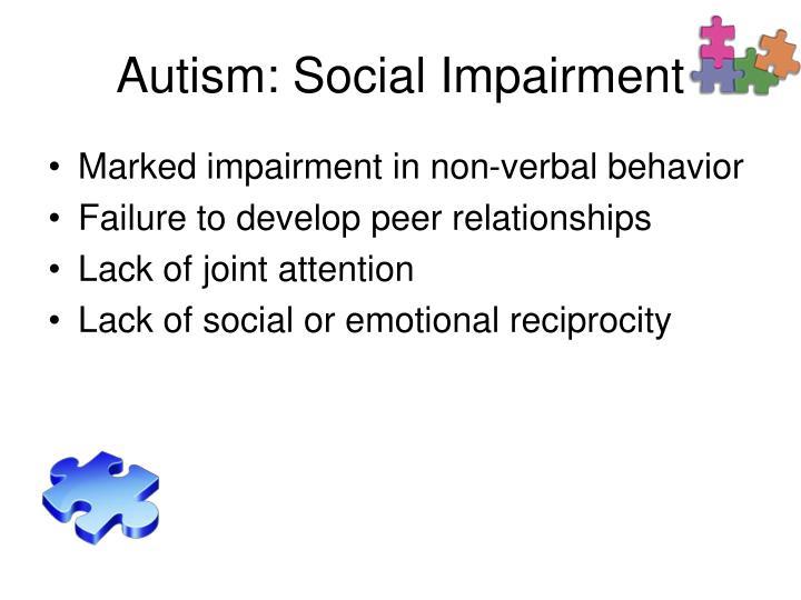 Autism: Social Impairment
