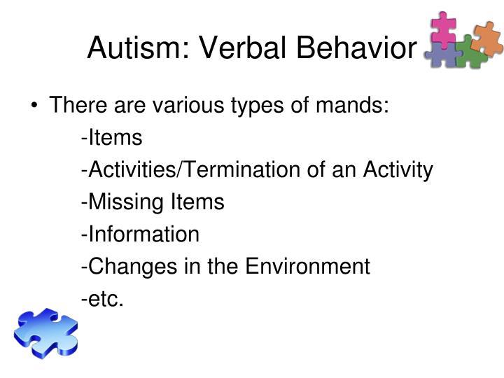Autism: Verbal Behavior
