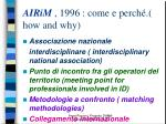 airim 1996 come e perch how and why