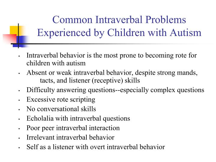 Common Intraverbal Problems Experienced by Children with Autism