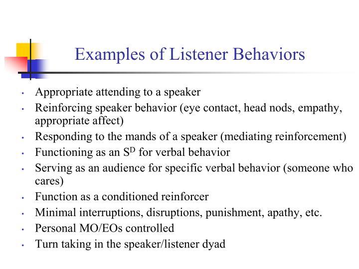 Examples of Listener Behaviors
