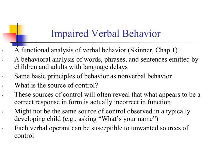 Impaired Verbal Behavior