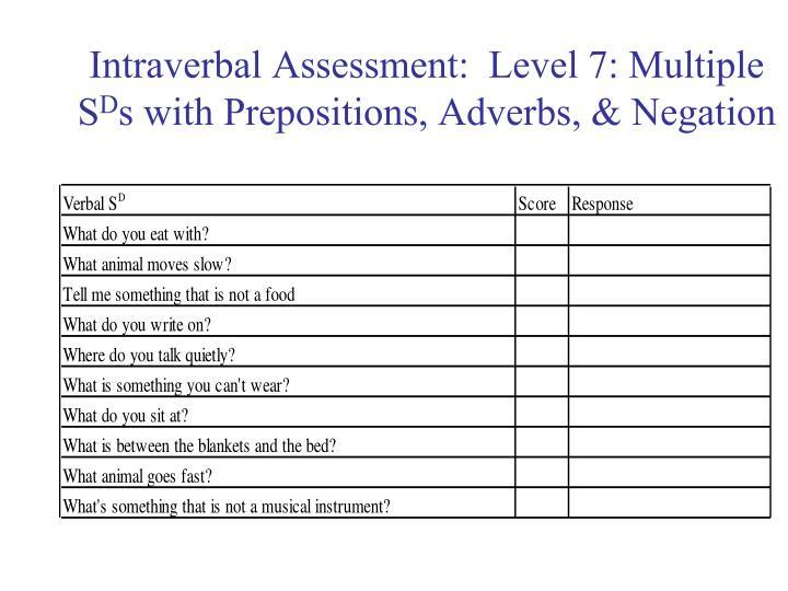 Intraverbal Assessment:  Level 7: Multiple S