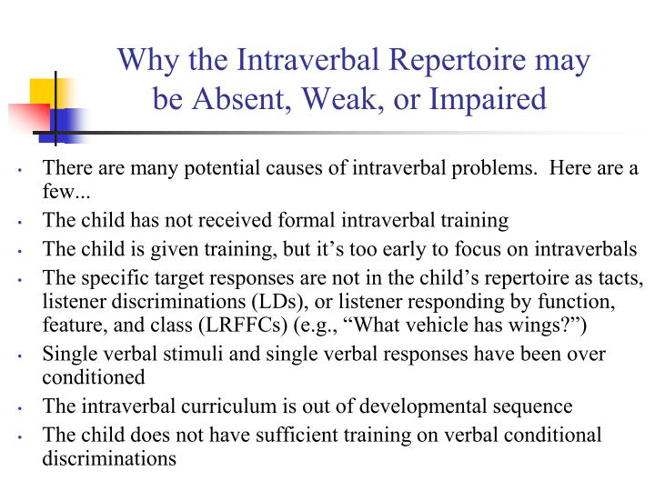 Why the Intraverbal Repertoire may be Absent, Weak, or Impaired