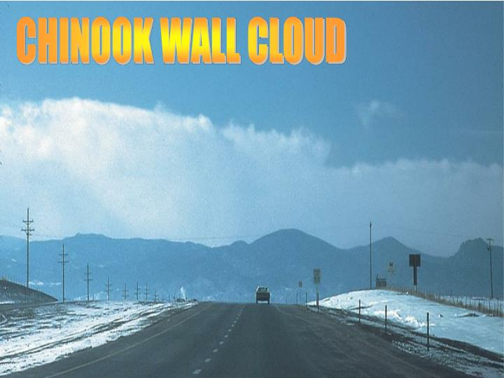 CHINOOK WALL CLOUD
