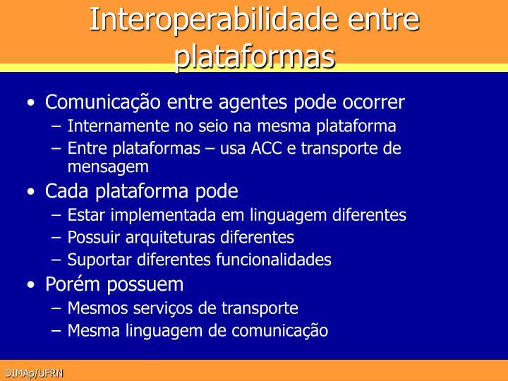 Interoperabilidade entre plataformas