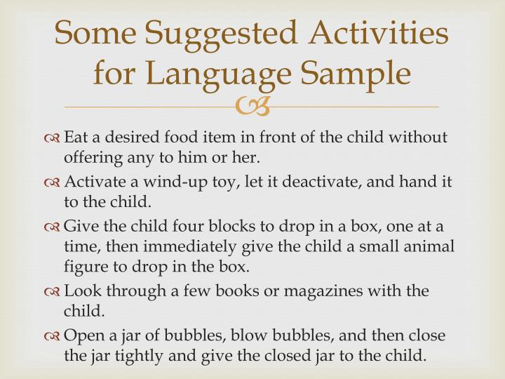 Some Suggested Activities for Language Sample
