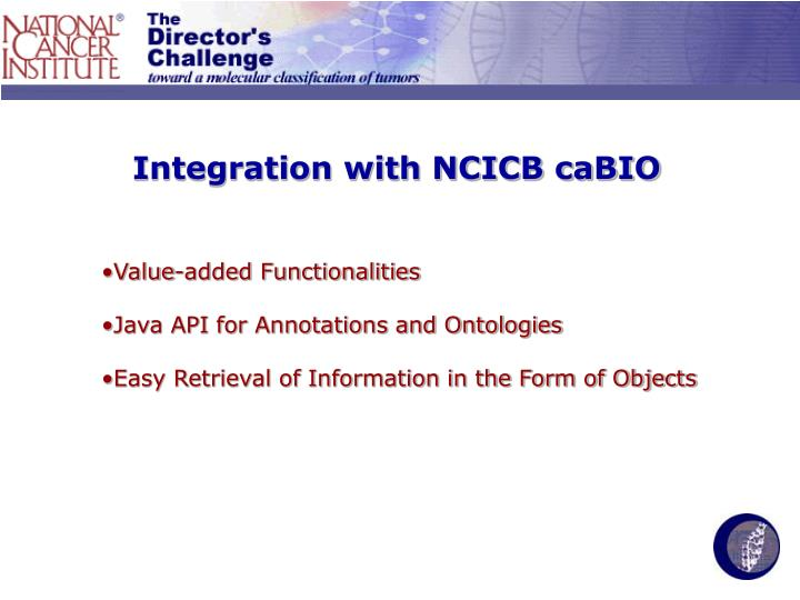 Integration with NCICB caBIO