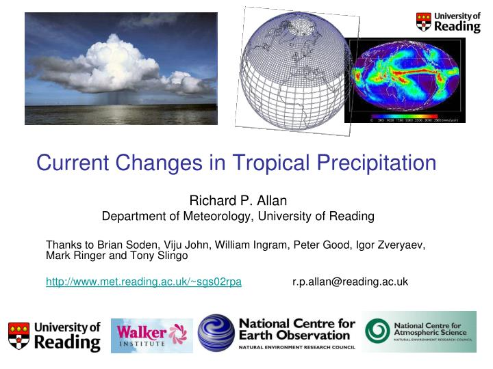 Current changes in tropical precipitation