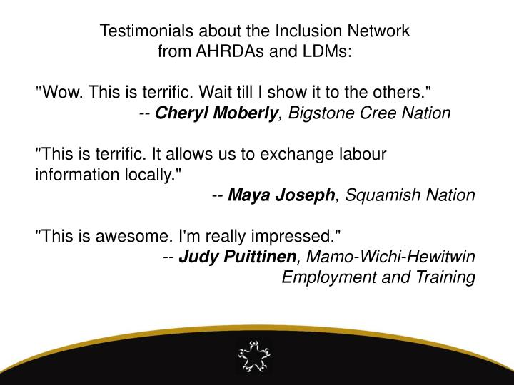 Testimonials about the Inclusion Network