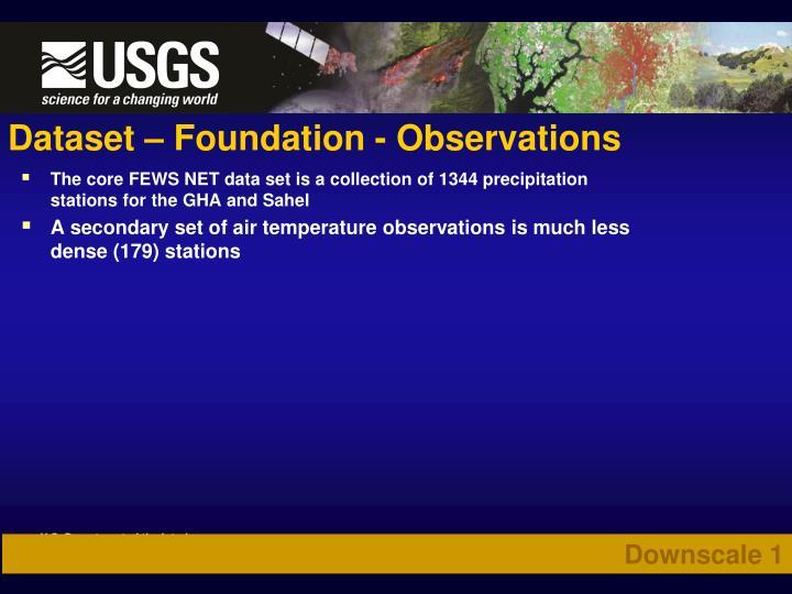 Dataset – Foundation - Observations