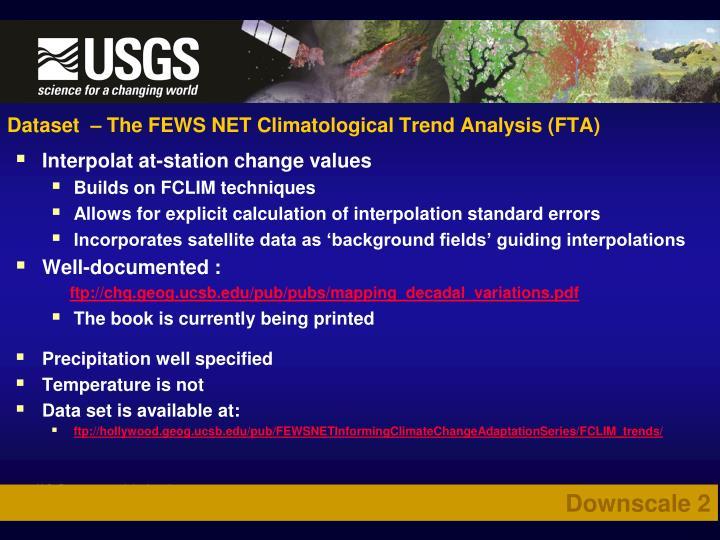 Dataset  – The FEWS NET Climatological Trend Analysis (FTA)