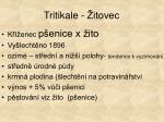 tritikale itovec