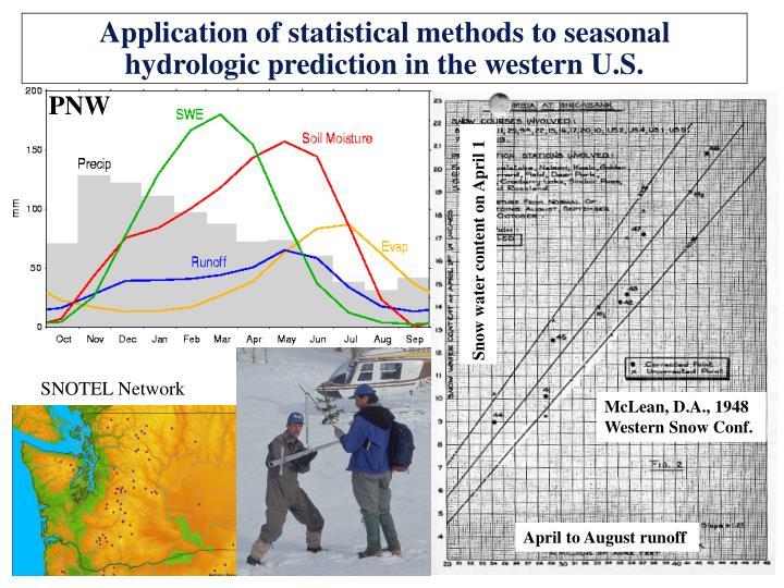 Application of statistical methods to seasonal hydrologic prediction in the western U.S.