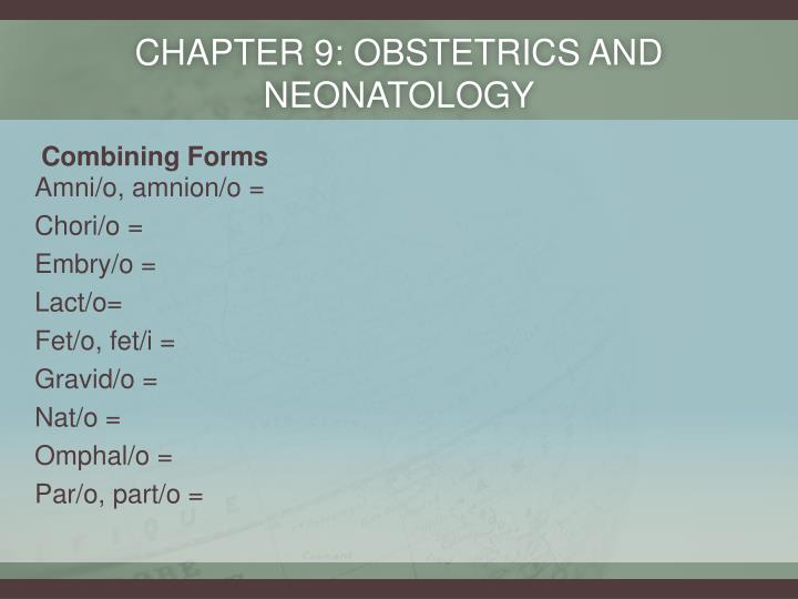 Chapter 9: Obstetrics and neonatology