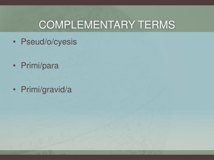 Complementary terms
