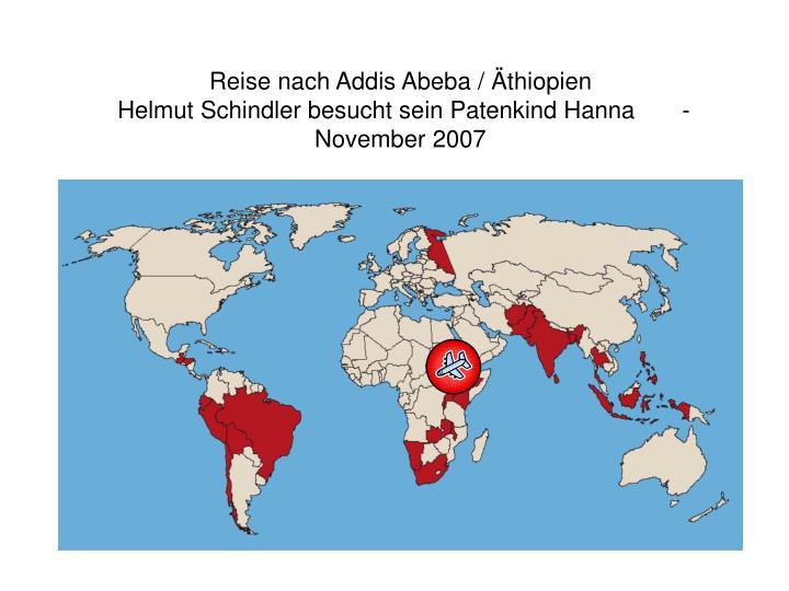 Reise nach addis abeba thiopien helmut schindler besucht sein patenkind hanna november 2007