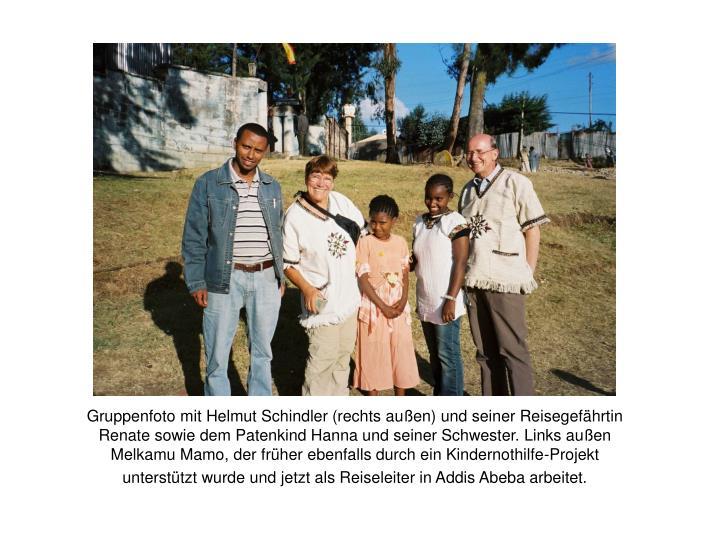 Gruppenfoto mit Helmut Schindler (rechts außen) und seiner Reisegefährtin Renate sowie dem Patenkind Hanna und seiner Schwester. Links außen Melkamu Mamo, der früher ebenfalls durch ein Kindernothilfe-Projekt unterstützt wurde und jetzt als Reiseleiter in Addis Abeba arbeitet.
