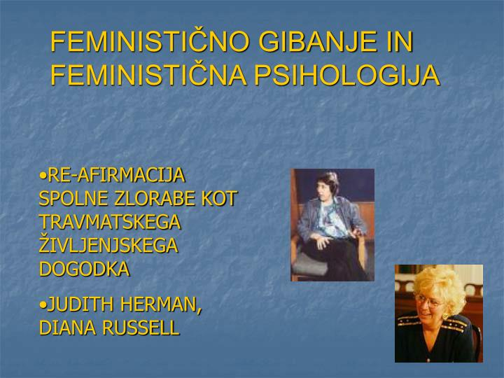 FEMINISTIČNO GIBANJE IN FEMINISTIČNA PSIHOLOGIJA