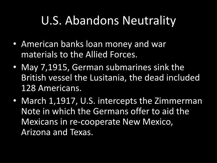 U.S. Abandons Neutrality