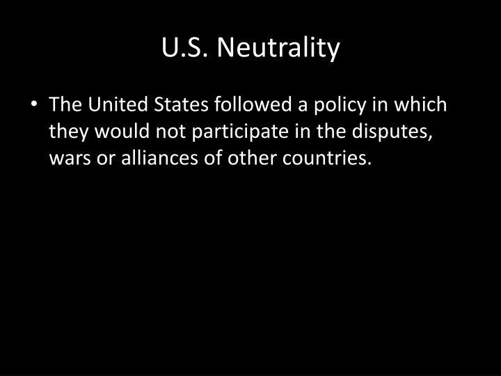 U.S. Neutrality