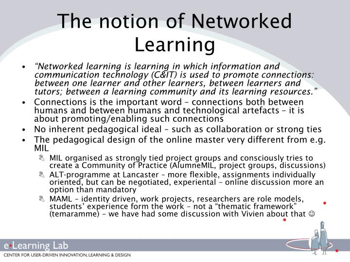 The notion of Networked Learning
