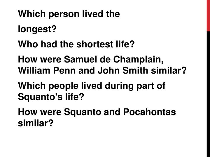 Which person lived the