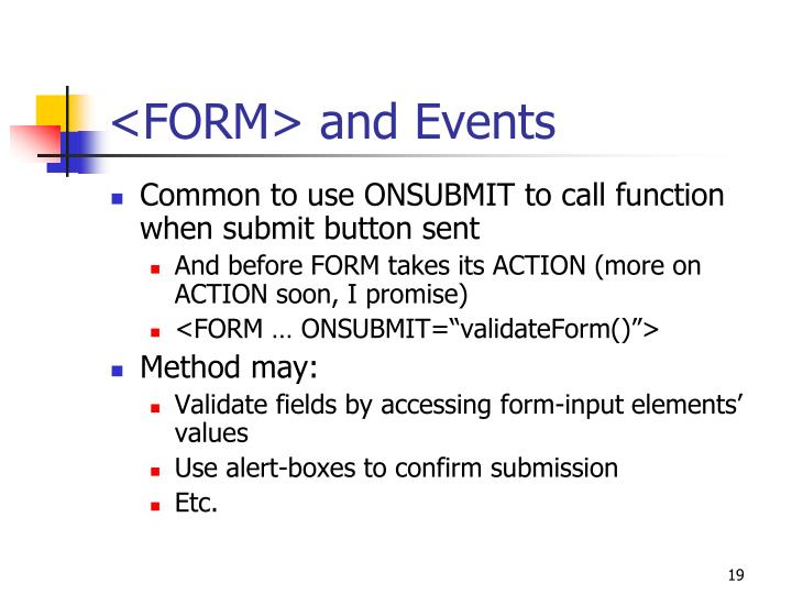 <FORM> and Events