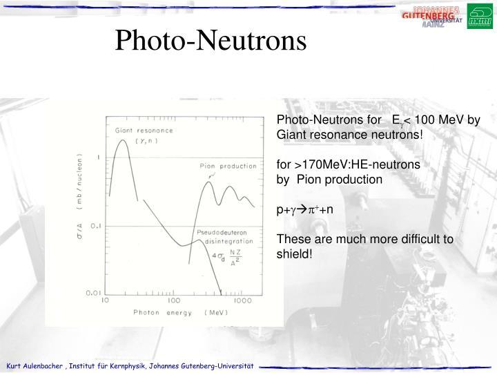 Photo-Neutrons