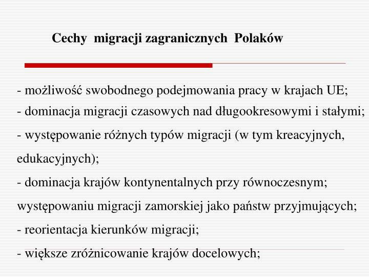 Cechy  migracji zagranicznych  Polaków