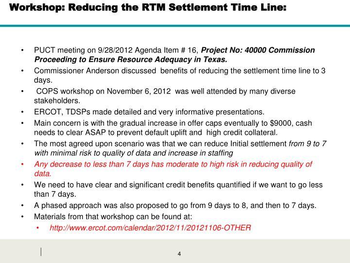 Workshop: Reducing the RTM Settlement Time Line: