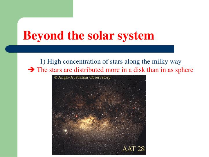 1) High concentration of stars along the milky way