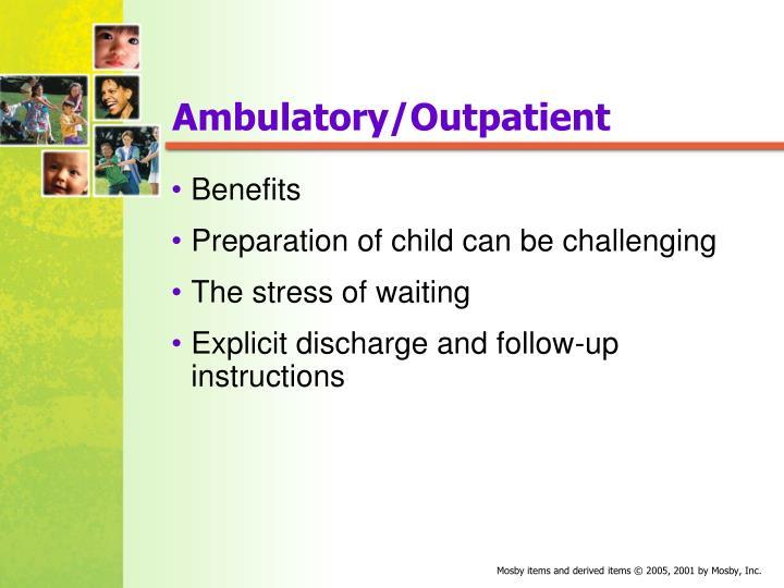 Ambulatory/Outpatient