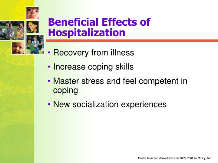 Beneficial Effects of Hospitalization