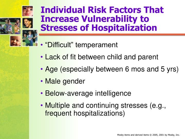 Individual Risk Factors That Increase Vulnerability to Stresses of Hospitalization