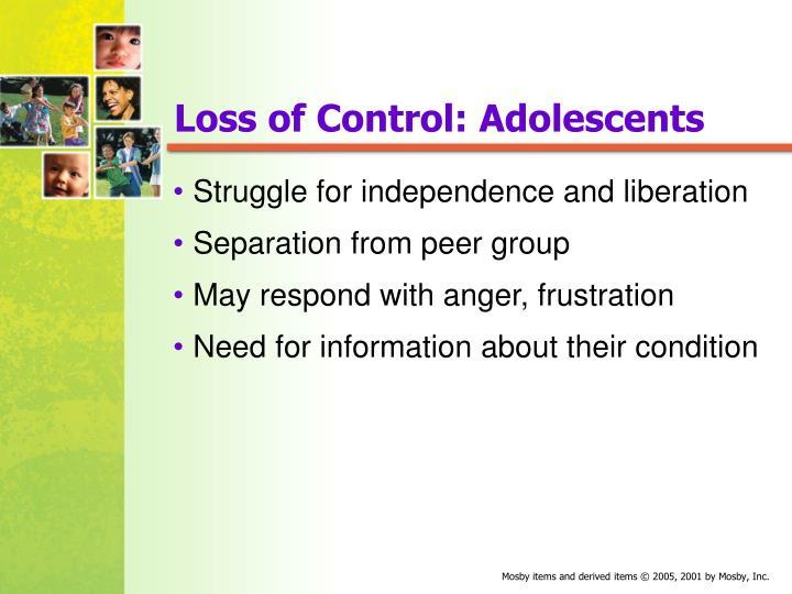 Loss of Control: Adolescents