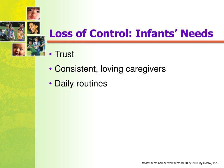 Loss of Control: Infants' Needs